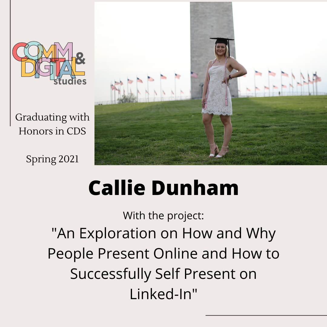Callie Dunham – graduated with honors in 2021