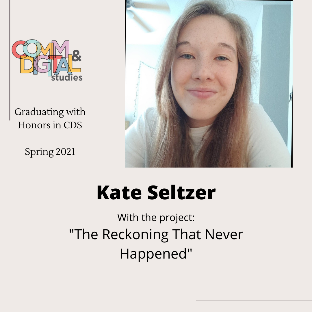 Kate Seltzer – graduated with honors in 2021